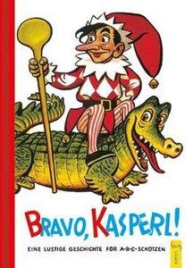 Bravo, Kasperl!