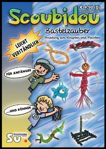 Scoubidou - Bastelzauber