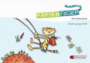 Papiertiger - Neubearbeitung 1. Schuljahr: Schreiblehrgang SAS