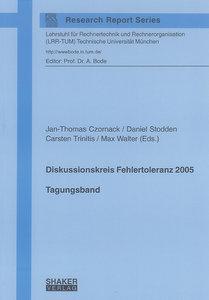 Diskussionskreis Fehlertoleranz 2005