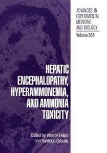 Hepatic Encephalopathy, Hyperammonemia, and Ammonia Toxicity