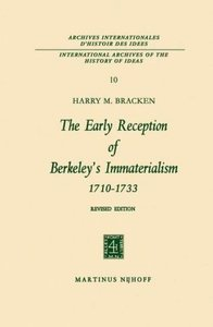 The Early Reception of Berkeley's Immaterialism 1710-1733