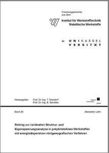 Beitrag zur randnahen Struktur- und Eigenspannungsanalyse in pol