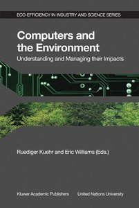 Computers and the Environment: Understanding and Managing their
