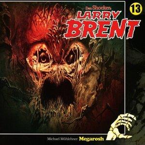 Larry Brent-Megarosh Folge 13
