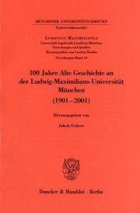 100 Jahre Alte Geschichte an der Ludwig-Maximilians-Universität
