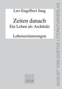 Zeiten danach - Ein Leben als Architekt. Teil 2