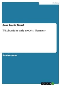 Witchcraft in early modern Germany