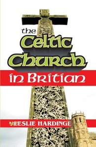The Celtic Church in Britain