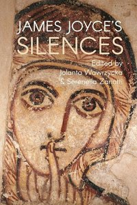 James Joyce\'s Silences