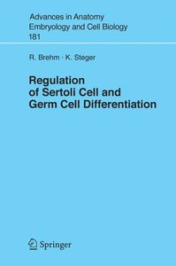 Regulation of Sertoli Cell and Germ Cell Differentiation