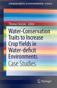 Water-Conservation Traits to Increase Crop Yields in Water-defic