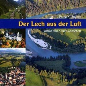 Der Lech aus der Luft