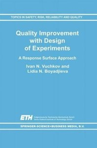 Quality Improvement with Design of Experiments