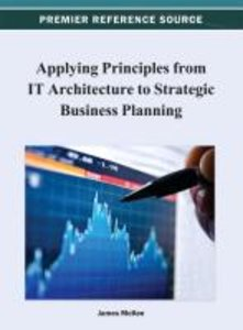 Applying Principles from IT Architecture to Strategic Business P