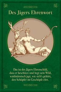 """Blechschild """"Jägers Ehrenwort"""""""