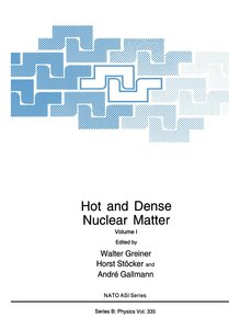 Hot and Dense Nuclear Matter