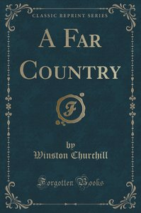 A Far Country (Classic Reprint)