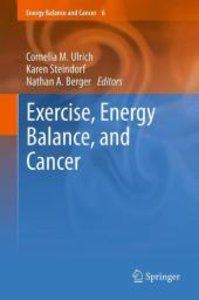Exercise, Energy Balance, and Cancer