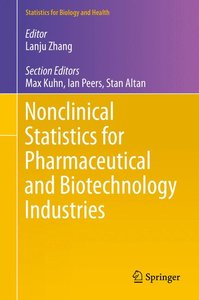 Nonclinical Statistics for Pharmaceutical and Biotechnology Indu