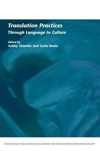 Translation Practices: Through Language to Culture