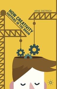 How Creativity Happens in the Brain