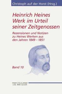 Heinrich Heines Werk im Urteil seiner Zeitgenossen/ Band 10