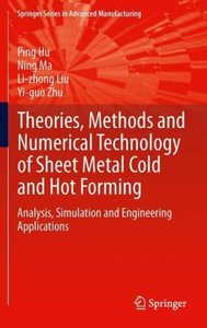 Theories, Methods and Numerical Technology of Sheet Metal Cold a