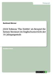 J.R.R. Tolkiens 'The Hobbit' als Beispiel für fantasy literature
