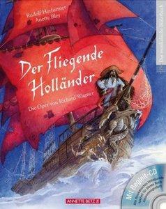 Der Fliegende Holländer (mit CD)
