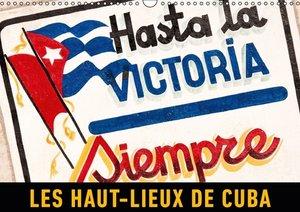 Les haut-lieux de Cuba (Calendrier mural 2015 DIN A3 horizontal)