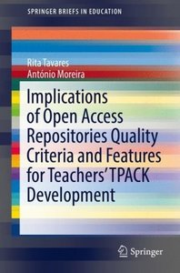 Implications of Open Access Repositories Quality Criteria and Fe
