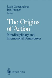 The Origins of Action