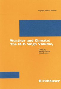 Weather and Climate: the M.P. Singh Volume, Part 2
