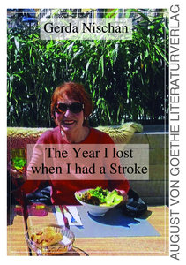 The Year I lost when I had a Stroke