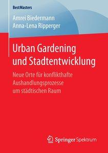 Urban Gardening und Stadtentwicklung