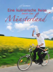 Eine kulinarische Reise durch das Münsterland
