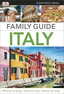 Eyewitness Travel Family Guide: Italy