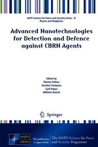 Advanced Nanotechnologies for Detection and Defence against CBRN