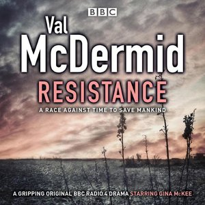 Val McDermid\'s Resistance