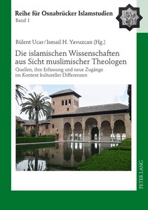Die islamischen Wissenschaften aus Sicht muslimischer Theologen