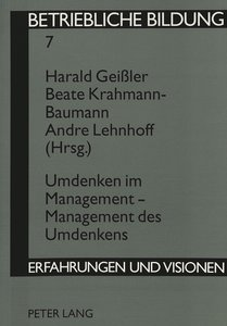 Umdenken im Management - Management des Umdenkens