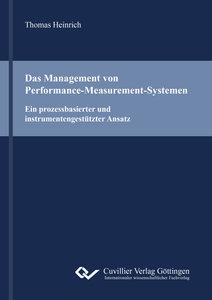 Das Management von Performance-Measurement-Systemen