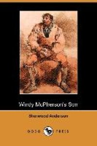 Windy McPherson's Son (Dodo Press)
