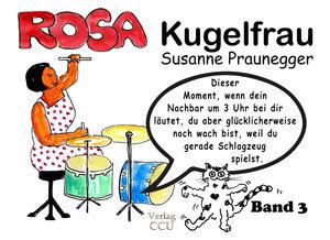 ROSA Kugelfrau - Band 3