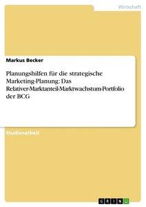 Planungshilfen für die strategische Marketing-Planung: Das Relat