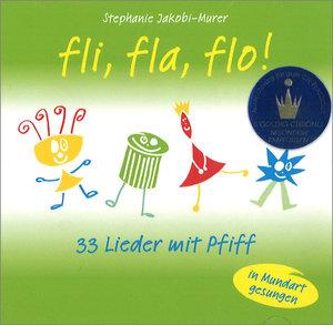 Fli fla flo 33 Lieder mit Pfiff