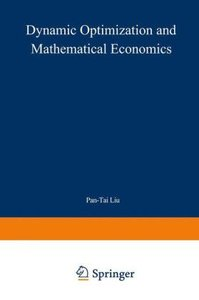 Dynamic Optimization and Mathematical Economics
