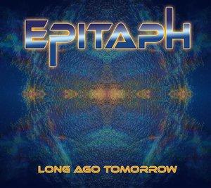 Long Ago Tomorrow