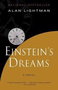 Einstein\'s Dreams